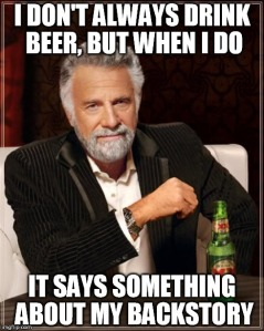 i dont always